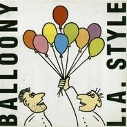L.A. Style - Balloony