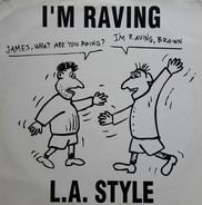 L.A. Style - I'm Raving