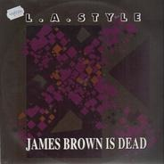 l.a. style - james brown is dead, remixe