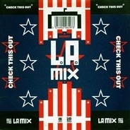 L.A. Mix - Check This Out