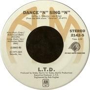 L.T.D. - Dance 'N' Sing 'N'