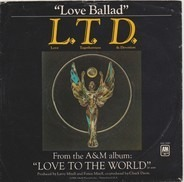 L.T.D. - Love Ballad / Let The Music Keep Playing