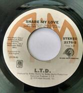 L.T.D. - Share My Love / Sometimes