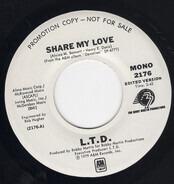 L.T.D. - Share My Love