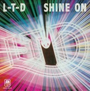 L.T.D. - Shine On / Love Is What You Need