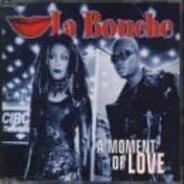 La Bouche - A Moment of Love