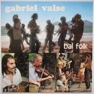 La famille des Toussaint et les cousins , Marc Perrone Et Perlinpinpin Fòlc - Gabriel Valse - Bal Folk