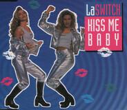 La Switch - Kiss Me Baby