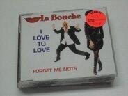 La Bouche - I Love to Love
