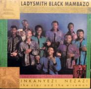 Ladysmith Black Mambazo - Inkanyezi Nezazi - The Star And The Wiseman