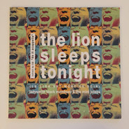 Ladysmith Black Mambazo & Mint Juleps - The Lion Sleeps Tonight = Le Lion Est Mort Ce Soir