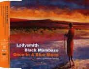 Ladysmith Black Mambazo - Once In A Blue Moon
