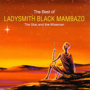 Ladysmith Black Mambazo - The Best Of - The Star And The Wiseman