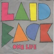 Laid Back - One Life / It's The Way You Do It