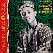 Lakim Shabazz - Black Is Back / Your Arm's Too Short To Box With God