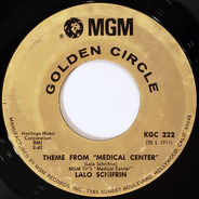 Lalo Schifrin - Theme From 'Medical Center' / Spill The Wine