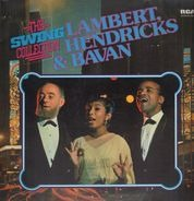 Lambert, Hendricks & Bavan - The Swing Collection