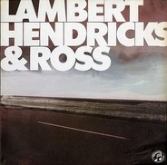 Lambert, Hendricks & Ross - Lambert, Hendricks & Ross