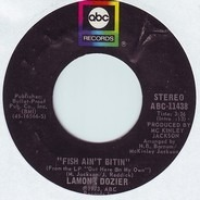 Lamont Dozier - Fish Ain't Bitin' / Breaking Out All Over