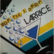 Larrice - Bop 'Til I Drop