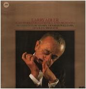 Larry Adler , Morton Gould And His Orchestra , The Royal Philharmonic Orchestra - Larry Adler Plays Works For Harmonica And Orchestra