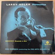 Larry Adler - Rhapsody In Blue
