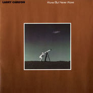Larry Carlton - Alone / But Never Alone
