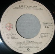 Larry Carlton - Sleepwalk / Frenchman's Flat