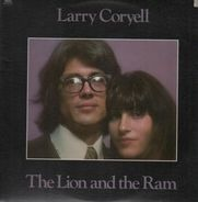 Larry Coryell - The Lion and the Ram