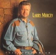Larry Mercey - Full Speed Ahead