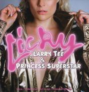 Larry Tee & Princess Superstar - Licky
