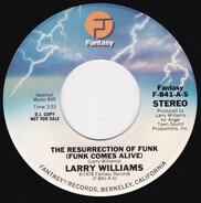 Larry Williams - The Resurrection Of Funk (Funk Comes Alive)