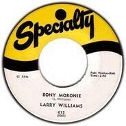 Larry Williams - Bony Moronie / You Bug Me, Baby