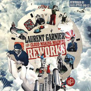 Laurent Garnier - The Cloud Making Machine Reworks Vol. 2