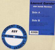 Laurent Garnier - Join Hands Remixes