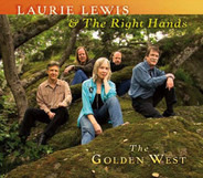Laurie Lewis & The Right Hands - The Golden West