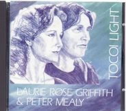 Laurie Rose Griffith & Peter Mealy - Tocoi light