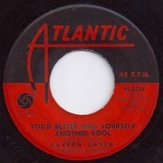 Lavern Baker - Go Away / You'd Better Find Yourself Another Fool