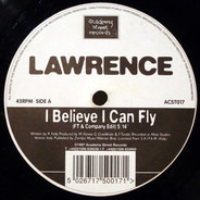 Lawrence - I Believe I Can Fly