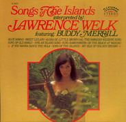 Lawrence Welk Featuring Buddy Merrill - Songs of the Islands