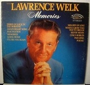 Lawrence Welk - Memories