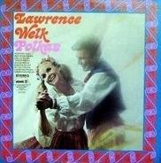 Lawrence Welk - Polkas