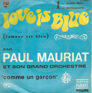 Le Grand Orchestre De Paul Mauriat - Love Is Blue / Comme Un Garçon