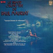 Le Grand Orchestre De Paul Mauriat - Nous Irons A Vérone