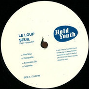 Le Loup , Seuil - Pap' House EP