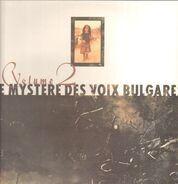 Le Mystère Des Voix Bulgares - Volume 2