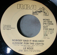 Le Roux - Nobody Said It Was Easy  (Looking For The Lights)