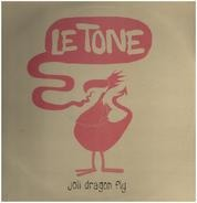 Le Tone - Joli Dragon