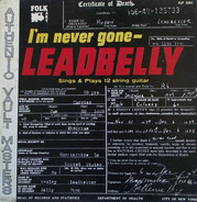 Leadbelly - I'm Never Gone