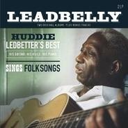 Leadbelly - Huddie Ledbetter's Best..